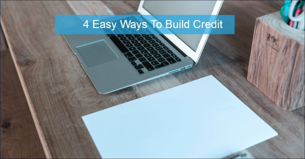 easy ways to build credit